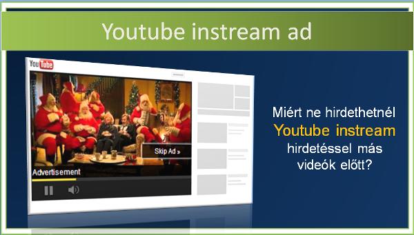 youtube instream hirdetés más videók előtt