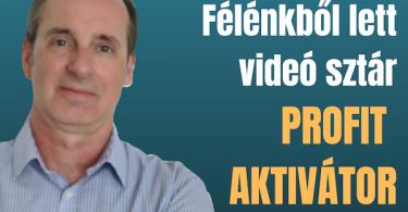 Félénkből lett videó sztár profit aktivátor