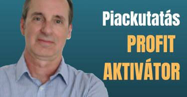 piackutatás profit aktivátor