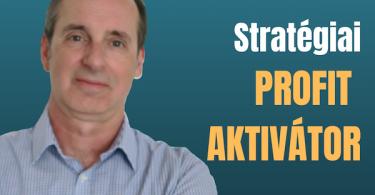 stratégiai profit aktivátor